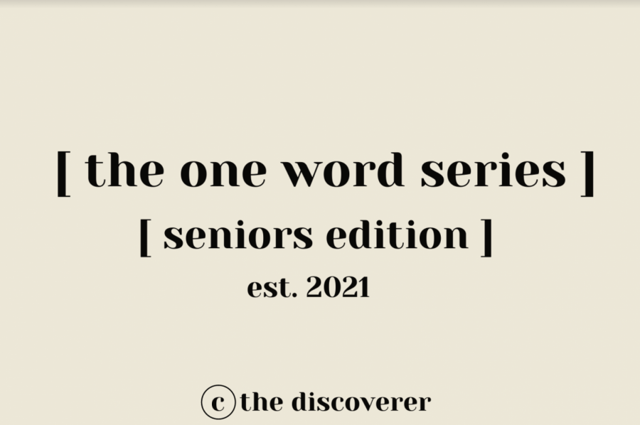 Seniors 2021 Diaries: One Word